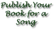 Publish your Book for a Song